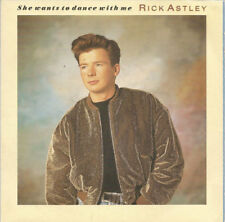 ASTLEY Rick 7'' She Wants To Dance With Me - FR
