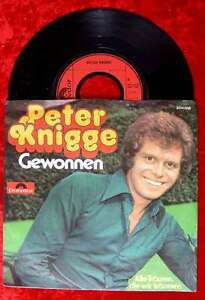 Single Peter Knigge: Gewonnen (Tony Holiday) (Polydor 2041 588) D Rarität