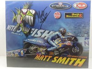Nhra Hero Card Autographed Matt Smith Nitro Fish Pro Stock Bike