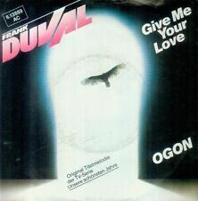 """7"""" Frank Duval/Give Me Your Love (Unsere Schönsten Jahre)"""
