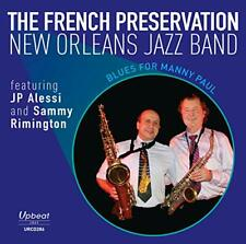 The French Preservations New Orleans Jazz Band - Blues For Manny Paul [CD]