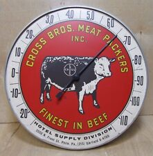 Old CROSS BROS MEAT PACKERS Phila Pa Thermometer Sign 'Finest in Beef' Hotel Div