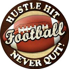 "Football Hustle Hit Never Quit 12"" Round Metal Signs Sports Man Cave Wall Decor"