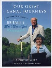 Our Great Canal Journeys a Lifetime of Memories on Britain's Most Waterways Hardcover – 2 Nov 2017