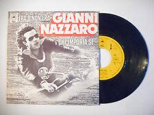 """GIANNI NAZZARO : ERA O NON ERA ♦ PORT GRATUIT 45T ITALIE / 7"""" ITALO ♦"""