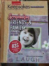 Creating Keepsakes Scrapbooking Friends and Family -Hardback Edition