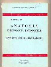 quaderni di anatomia e istologia patologica: APPARATO CARDIO-CIRCOLATORIO