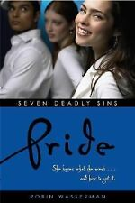 Pride (Seven Deadly Sins), Robin Wasserman, Good Condition, Book