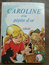 Lélio - Caroline et pétite d'or / Bibliothèque Rose, 1976