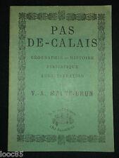 Pas de Calais - Malte-Brun  - Ed. du Bastion 1980