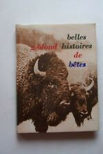 BELLES HISTOIRES DE BETES
