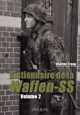 DICTIONNAIRE DE LA WAFFEN-SS TOME ONE HEIMDAL STOCK PHOTO IS WRONG