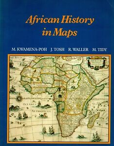 AFRICAN HISTORY IN MAPS – Secondary School Textbook