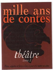 Mille ans de contes (théatre tome 1) | Bon état