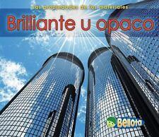 Brillante u opaco Las propiedades de los materiales Spanish Edition