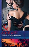 The Flaw In Raffaele's Revenge (Modern), West, Annie | Paperback Book | Acceptab
