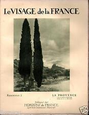 ▬► LA  PROVENCE de 1926 LE VISAGE DE LA FRANCE, HORIZONS DE FRANCE