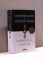 L'IMPERATORE DI OCEAN PARK - S. L. Carter [Libro, Mondadori editore]
