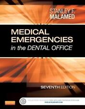 Medical Emergencies in the Dental Office by Stanley F. Malamed (2014, Paperback)