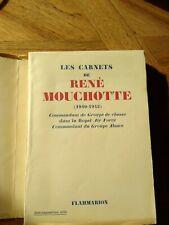 Les carnets de René MOUCHOTTE commandant Groupe de chasse RAF Alsace 40-43