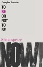 To Be or Not to Be (Shakespeare Now!), History, General, Shakespeare, History &