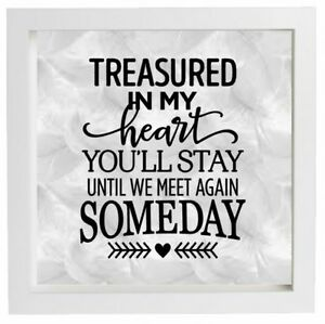 Vinyl Sticker for DIY Box Frame TREASURED IN MY HEART - Memory Quote Personalise