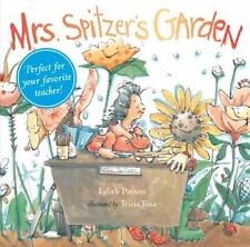 Mrs. Spitzer's Garden by Edith Pattou (2007, Hardcover, Gift)