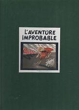 Tintin. L'Aventure improbable. Tirage limité L'oeil du Pirate. Cartonné toilé