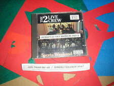 CD Hiphop 2 Live Crew - Sports Weekend - As Nasty As They Wanna Be II DEEP GROOV