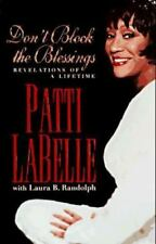 Don't Block the Blessings, Patti Labelle,1573220396, Book, Acceptable