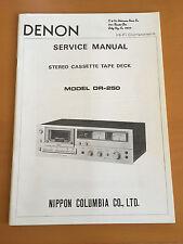 DENON DR-250 Cassette Deck Service Manual - Factory Original