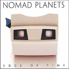 NOMAD PLANETS - EDGE OF TIME * NEW CD