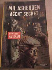 Somerset Maugham: Mr. Ashenden agent secret/ Le Livre de Poche, 1966