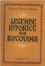 Romanian folk book, Legende istorice din Bucovina by Simion F Marian - 1981