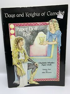 Days and Knights of Camelot Paper Dolls - Charlotte Whatley - Uncut