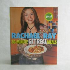 30 Minute Get Real Meals by Rachael Ray Like New 2005 Paperback Low Carb Recipes