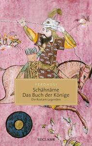 Schahname - Das Buch der Könige