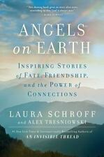 Angels on Earth by Laura Schroff and Alex Tresniowski (2016, Hardcover)