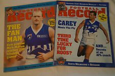 North Melbourne - 1996 Prelim Footy Record and 1997 Finals Extra Record.