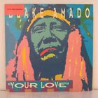 "Blake Amado ‎– Your Love (Vinyl, 12"", Maxi 33 Tours)"