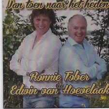 Ronnie Tober&Edwin Van Hoevelaak-Van Toen Naar Heden cd single