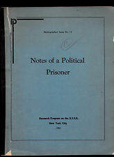Notes of a Political Prisoner (Mimeographed Series #15) 1952 Russian USSR