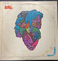 FOREVER CHANGES LOVE VINYL LP ALBUM ELEKTRA RECORDS BUTTERFLY LABEL REISSUE