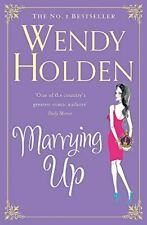 Marrying Up, Holden, Wendy, Like New, Paperback