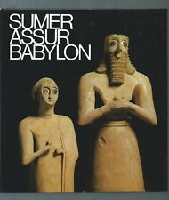 39295 - STUCKY Rolf, BOSCHUNG Dieter et; Sumer, Assur, Babylone, 7000 ans