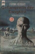 Gefangen in der Ewigkeit : Science-Fiction-Roman., Frank (Verfasser) Herbert