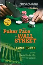 NEW - The Poker Face of Wall Street by Brown, Aaron