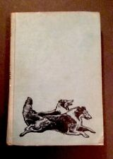 """Albert Payson Terhune 1932 """" The Way Of A Dog"""" Vintage Hardcover"""