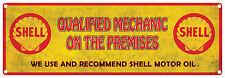 SHELL  MOTOR OIL  Mechanic on Premises   Vintage Tin Sign 60 x 20 cm