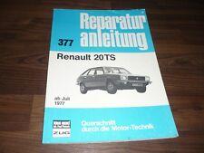 RENAULT 20 R20 TS ab 1977 Motor Getriebe Fahrwerk Elektrik WERKSTATT HANDBUCH